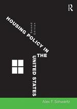Housing Policy in the United States - Alex F. Schwartz