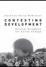 Contesting Development : Critical Struggles for Social Change