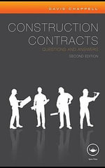 Construction Contracts Questions and Answers : Questions and Answers - David Chappell