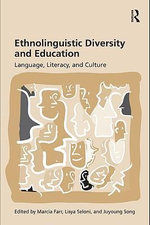 Ethnolinguistic Diversity and Education : Language, Literacy and Culture - Marcia Farr