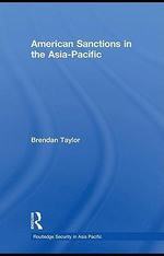 American Sanctions in the Asia-Pacific - Brendan Taylor