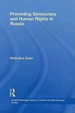 Promoting Democracy and Human Rights in Russia : European Organization and Russia's Socialization - Eduardo Salas Edens