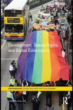 Development, Sexual Rights and Global Governance - Amy Lind