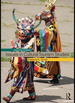 Issues in Cultural Tourism Studies - Melanie Smith