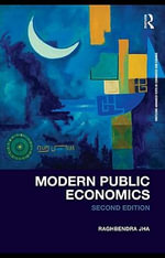 Modern Public Economics Second Edition - Raghbendra Jha