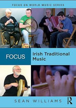 Focus : Irish Traditional Music - Sean Williams