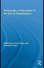 Philosophy of Education in the Era of Globalization - Joyce E. Many