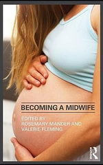 Becoming a Midwife : Mander and Flemi - Rosemary Fleming