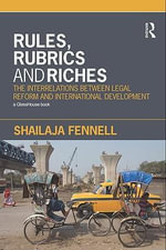 Law, Institutions and International Development : The Interrelations Between Legal Reform and International Development - Shailaja Fennell