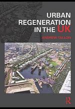 Urban Regeneration in the UK - Maria Mälksoo