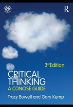 Critical Thinking : A Concise Guide - Tracy Bowell