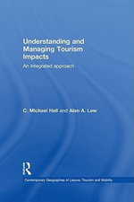 Understanding and Managing Tourism Impacts : An Integrated Approach - Michel Rosenfeld