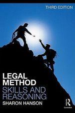 Legal Method, Skills and Reasoning 3/e - Sharon Hanson