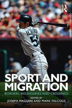 Sport and Migration : Borders, Boundaries and Crossings