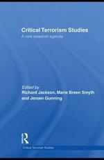 Critical Terrorism Studies : A New Research Agenda - Richard Jackson