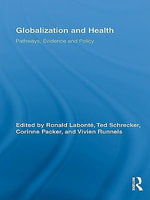 Globalization and Health : Pathways, Evidence and Policy