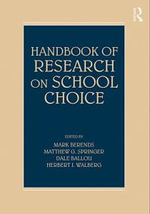 Handbook of Research on School Choice - Mark Berends