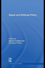 Space and Defense Policy - Andrew Caparini