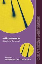 E-Governance : Managing or Governing? - Leslie Budd