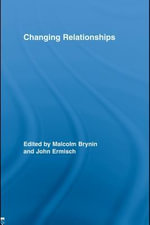 Changing Relationships - Malcolm Brynin