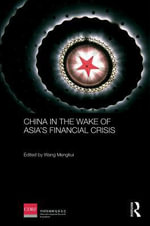 China in the Wake of Asia's Financial Crisis - Wang Mengkui