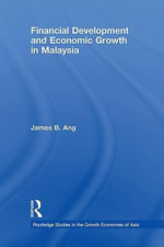 Financial Development and Economic Growth in Malaysia - James S. Ang