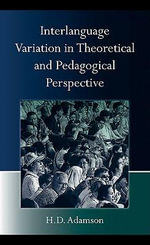 Interlanguage Variation in Theoretical and Pedagogical Perspective - H.D. Adamson