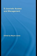 E-Journals Access and Management - Wayne Jones