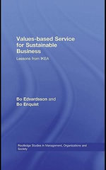 Values-Based Service for Sustainable Business : Lessons from Ikea - Bo Edvardsson