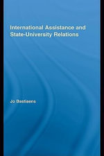 International Assistance and State-University Relations - Jo Bastiaens