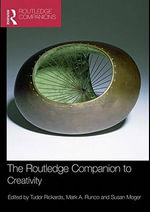 The Routledge Companion to Creativity - Tudor Rickards