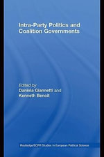 Intra-Party Politics and Coalition Governments - Daniela Giannetti