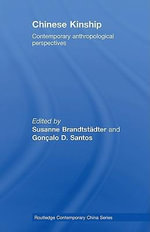 Chinese Kinship : Contemporary Anthropological Perspectives - Susanne Brandtst Dter