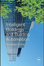 Intelligent Building and Building Automation - Shengwei Wang