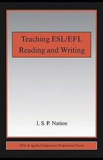 Teaching ESL/Efl Reading and Writing - I. S. P. Nation