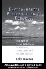Environmental Policymaking in Congress - Dr Kelly Tzoumis