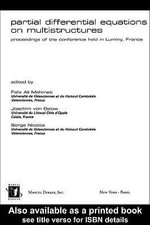 Partial Differential Equations on Multistructures : Proceedings of the Conference Held in Luminy, France - Felix Mehmeti