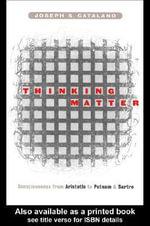 Thinking Matter - Joseph S. Catalano