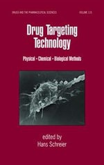 Drug Targeting Technology : A Physical, Chemical, Biological Methods