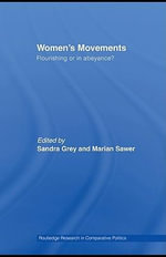 Women's Movements : Flourishing or in Abeyance? - Sandra Grey
