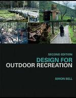 Design for Outdoor Recreation - Simon Bell