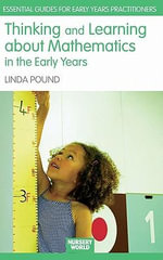 Thinking and Learning about Mathematics in the Early Years - Linda Pound