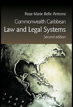 Commonwealth Caribbean Law and Legal Systems : Second Edition - Rose-Marie Belle Antoine
