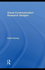 Visual Communication Research Designs - Keith Kenney