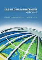 Urban and Regional Data Management : Proceedings of the Urban Data Management Society Symposium 2007, Stuttgart, Germany, 10-12 October 2007