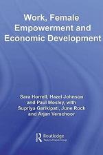 Work, Female Empowerment and Economic Development - Sara Horrell