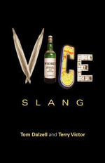 Vice Slang - Tom Dalzell
