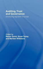 Auditing, Trust and Governance : Developing Regulation in Europe