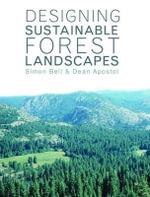 Design Sustainbl Forest Lanscp - &. Francis Taylor &. Francis