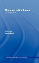 Madrasas in South Asia : Teaching Terror?